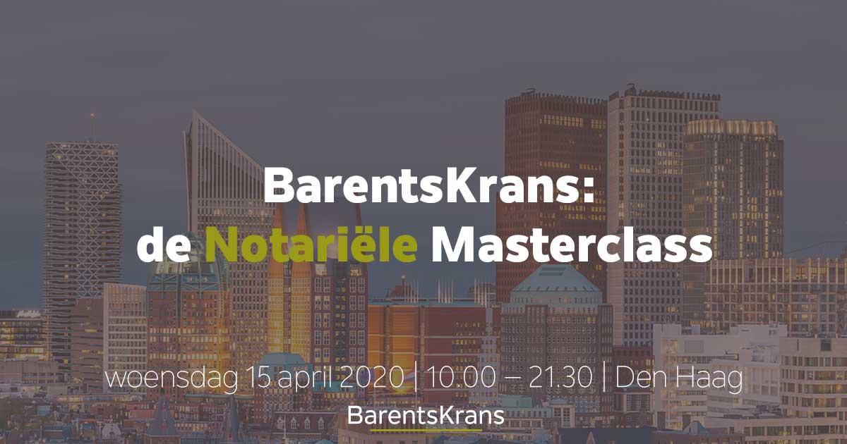 BarentsKrans Notariële Masterclass 2020